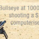 Bullseye from 1,000 yards